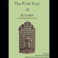 The First Step of Jainism (Jaina Education Series Book 203) (English Edition)