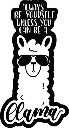 Be Yourself Llama Funny Quote Cool Animal Cartoon Vinyl Sticker (2