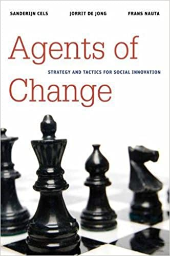 Agents of Change: Strategy and Tactics for Social Innovation (Innovative Governance in the 21st Century) 9780815722625 Public Policy at amazon