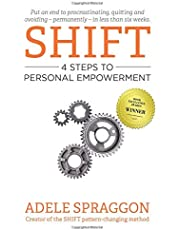 SHIFT: 4 Steps to Personal Empowerment