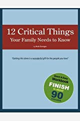 12 Critical Things Your Family Needs to Know Paperback