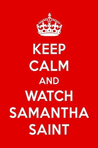 Read Online Keep Calm And Watch Samantha Saint: Samantha Saint Designer Notebook pdf epub