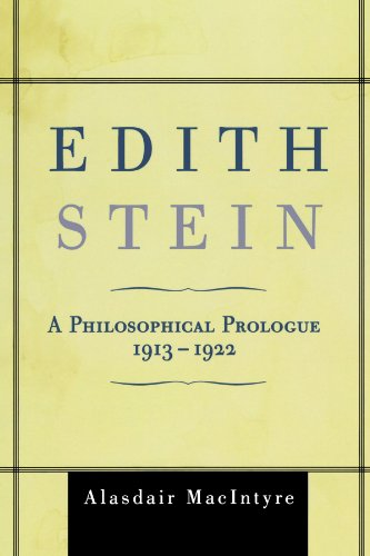 Edith Stein: A Philosophical Prologue, 1913-1922