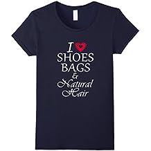 Sarcastic Quotes I heart shoes bags & natural hair T-Shirt