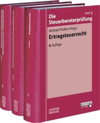 Die Steuerberaterprüfung: Paket - Bände 1-3
