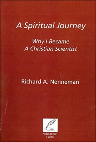 A Spiritual Journey: Why I Became a Christian Scientist