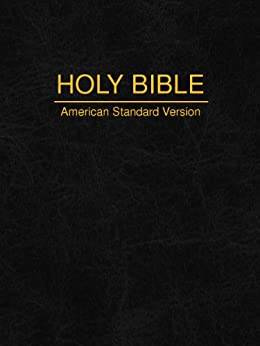 American Standard Version Of The Holy Bible 1901