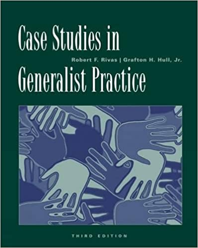 Case Studies in Generalist Practice (Methods / Practice of Social ...