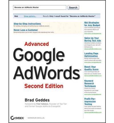 [(Advanced Google AdWords )] [Author: Brad Geddes] [Aug-2012] PDF