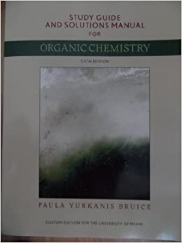 Organic chemistry 6th edition by bruice study guide and solutions organic chemistry 6th edition by bruice study guide and solutions manual paula yurkanis bruice 9780558823634 amazon books fandeluxe Choice Image