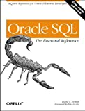 Oracle SQL: the Essential Reference, David C. Kreines, 1565926978