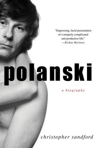 Polanski: A Biography
