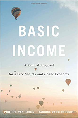 amazon basic income a radical proposal for a free society and a