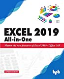 Excel 2019 All-in-One: Master the new features of