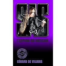 SAS 132 L'espion du Vatican (French Edition)