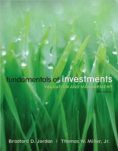 Fundamentals of Investments (text only) 5th (Fifth) edition by T. Miller B. Jordan pdf
