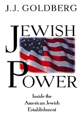 Jewish Power: Inside The American Jewish Establishment