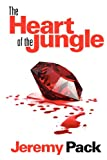 The Heart of the Jungle, Jeremy Pack, 1613724624