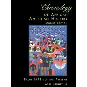 Read Online Chronology of African American history: From 1492 to the present pdf epub