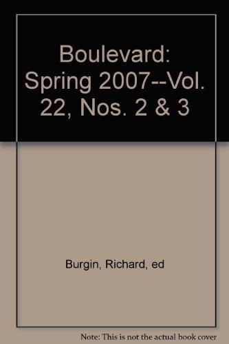 Boulevard: Spring 2007--Vol. 22, Nos. 2 & 3 (Nos. 65 & 66 on cover)