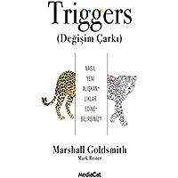 Triggers (Değişim Çarkı): Nasıl Yeni Alışkanlıklar Edinebilirsiniz?