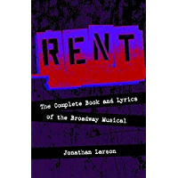 Rent: The Complete Book and Lyrics of the Broadway Musical book cover