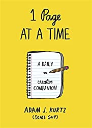 By Adam J. Kurtz 1 Page at a Time: A Daily Creative Companion (Paperback) October 30, 2014