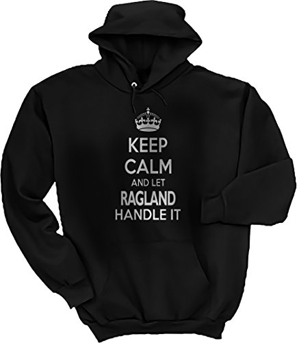 Threads of Doubt Keep Calm and Let Ragland Handle It! Hoodie