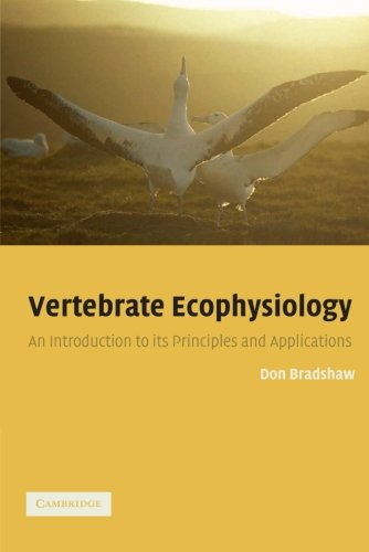Vertebrate Ecophysiology: An Introduction to its Principles and Applications
