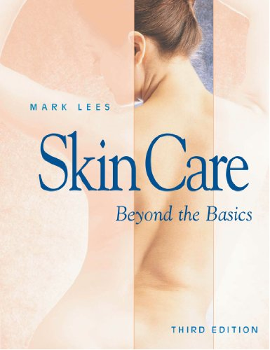 Skin Care Beyond The Basics - 4