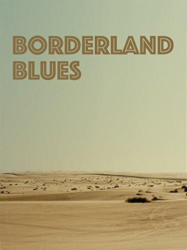 Borderland Blues