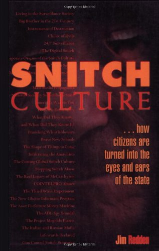 Download Snitch Culture: How Citizens are Turned into the Eyes and Ears of the State PDF