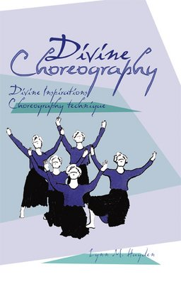 Divine Choreography by Brand: SPS Publications