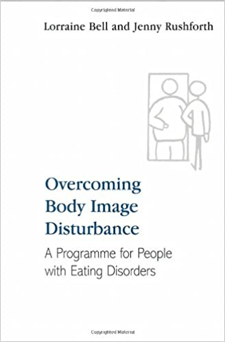 Overcoming Body Image Disturbance: A Programme for People with ...
