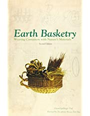 Earth Basketry, 2nd Edition: Weaving Containers with Nature's Materials