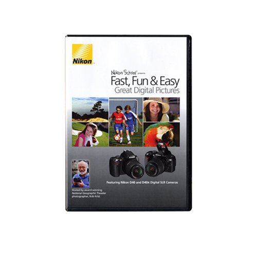 Nikon School Presents: Fast, Fun & Easy Great Digital Pictures Instructional DVD - for Nikon D40 & D40x Digital SLR ()