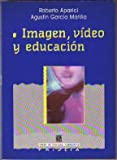 img - for Imagen Video y Educacion (Spanish Edition) book / textbook / text book
