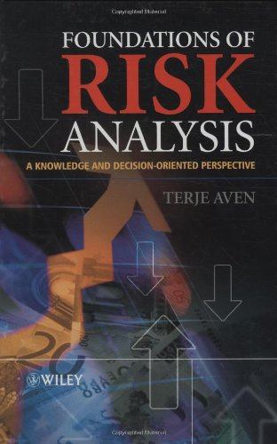 Foundations of Risk Analysis: A Knowledge and Decision-Oriented Perspective Pdf
