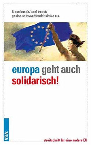 Europa geht auch solidarisch!
