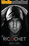 Ricochet (A Vigilantes Novel Book 1)
