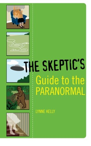 The Skeptic's Guide to the Paranormal