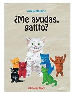 Me ayudas, gatito? P. Usd: Ekare: Amazon.com: Books