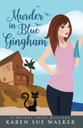 Murder in Blue Gingham: A Bridal Shop Cozy Mystery (Bridal Shop Mysteries) (Volume ()