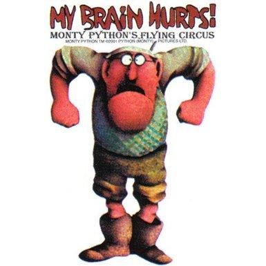 monty python my brain hurts