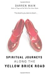 Spiritual Journeys along the Yellow Brick Road, 3rd Edition Paperback