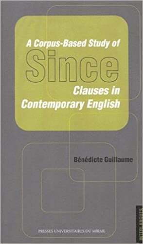 Lire un A Corpus-Based Study of Since : Clauses in Contemporary English epub, pdf