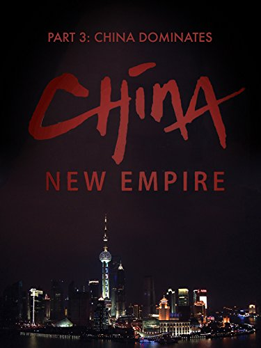China New Empire Part 3 on Amazon Prime Video UK