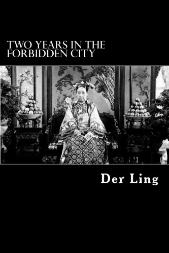 (Two Years in the Forbidden City)