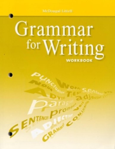 McDougal Littell Literature: Grammar for Writing Workbook Grade 6