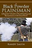 The Black Powder Plainsman: A Beginner's Guide to